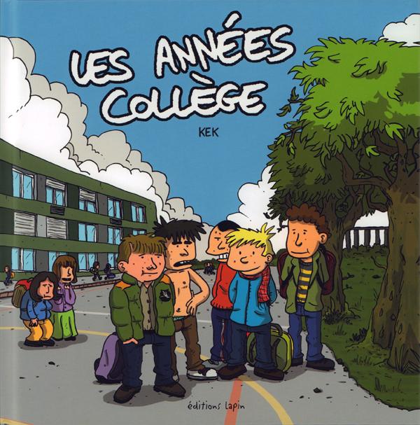 Les Années collège, bd chez Editions Lapin de Kek