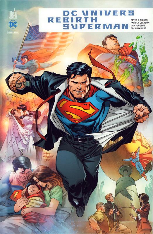 DC Univers Rebirth : Superman (0), comics chez Urban Comics de Gleason, Dini, Tomasi, Jurgens, Barberi, Mahnke, Kalisz, Hi-fi colour, Atiyeh, Quintana, Anderson, Kubert