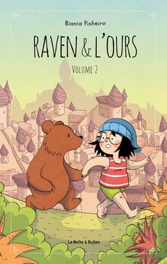 Raven et l'ours T2, bd chez La boîte à bulles de Pinheiro