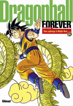 Dragon Ball : Forever - Des cyborgs à Majin Boo (0), manga chez Glénat de Toriyama