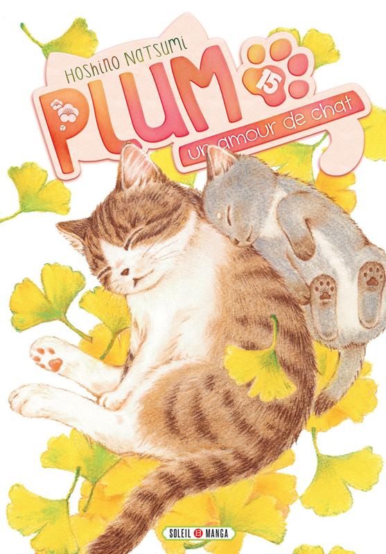 Plum, un amour de chat  T15, manga chez Soleil de Hoshino