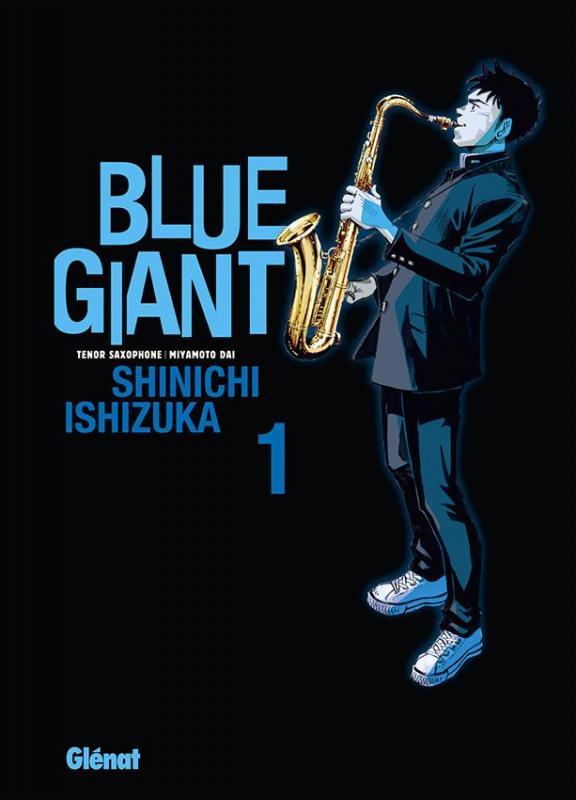 Blue giant T1, manga chez Glénat de Ishizuka