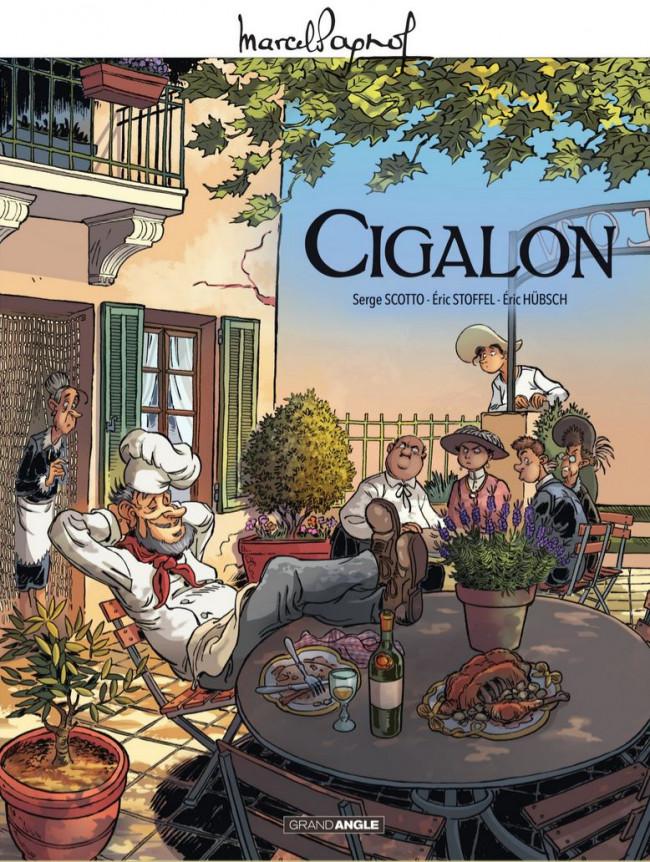 Cigalon, bd chez Bamboo de Scotto, Stoffel, Hübsch, Cordurié, Gonzalbo, Poli Rivière