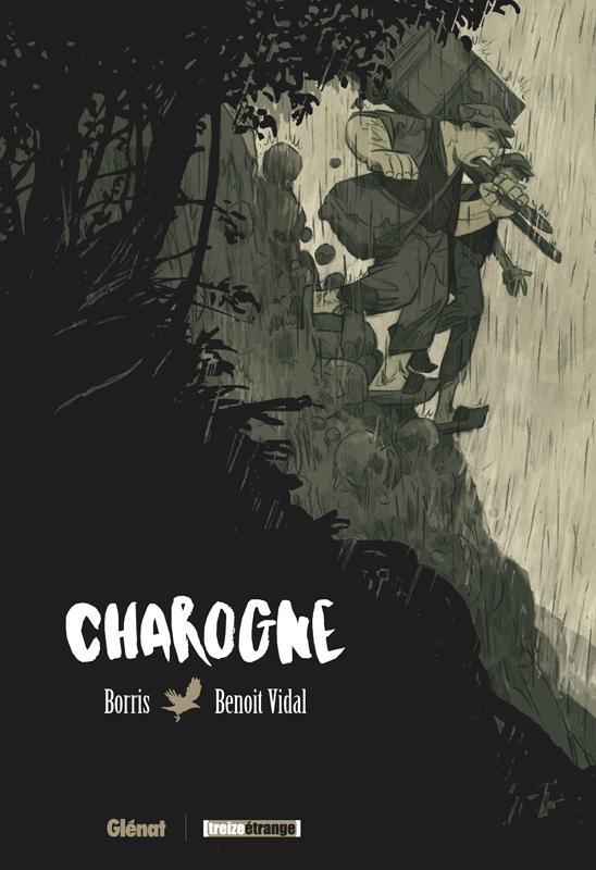Charogne, bd chez Glénat de Borris, Vidal