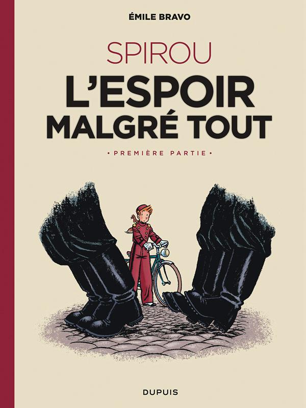 Le Spirou de... T13 : L'espoir malgré tout (0), bd chez Dupuis de Bravo, Benoît