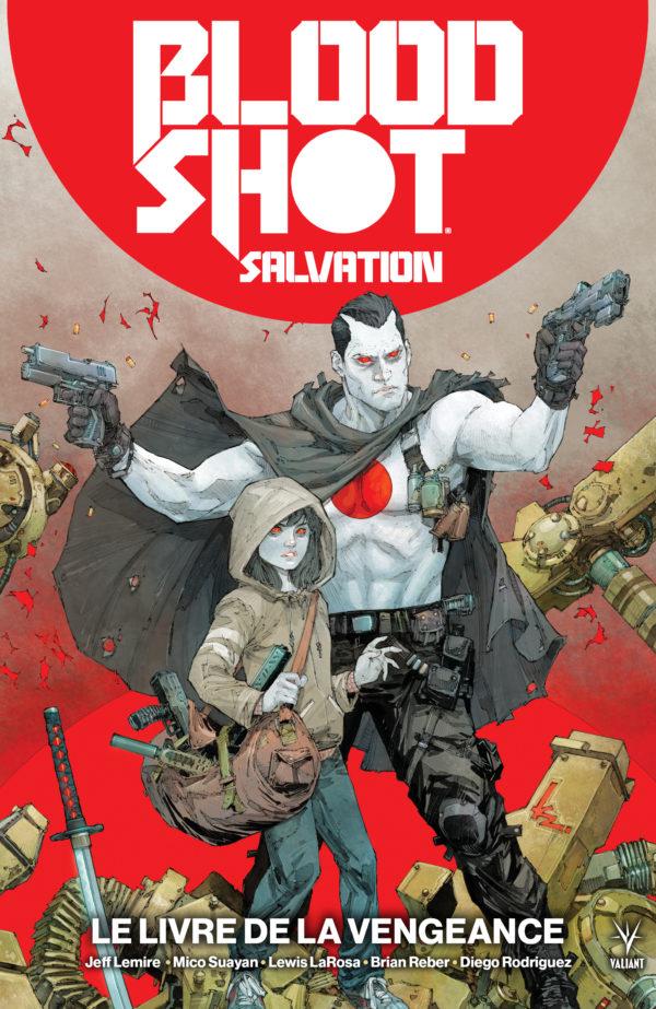 Bloodshot salvation T1 : Le livre de la vengeance  (0), comics chez Bliss Comics de Lemire, Suayan, Larosa, Rodriguez, Reber, Rocafort