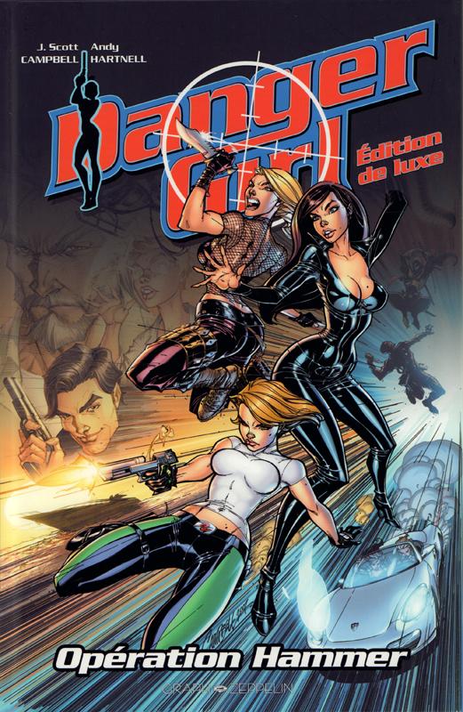 Danger girl : Opération Hammer -  édition de luxe (0), comics chez Graph Zeppelin de Hartnell, Campbell, Baron, Chiodo, Major, Dimagmaliw, Ponsor, Jimenez
