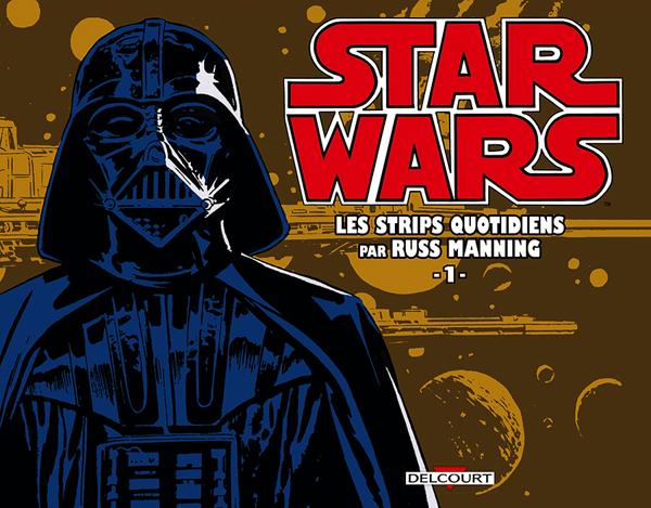 Star Wars-Strips T1 : Les strips quotidiens par Russ Manning (0), comics chez Delcourt de Manning, Christensen, Helm , Gerber, Alcala, Stevens, Royer, Hoberg