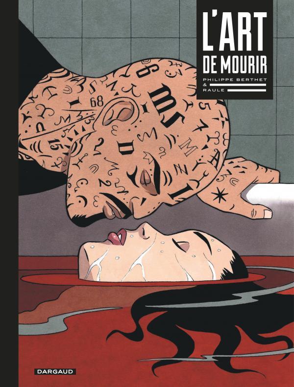 L'Art de mourir, bd chez Dargaud de Raule, Berthet