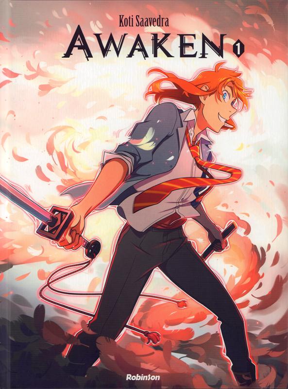 Awaken T1, manga chez Hachette de Saavedra
