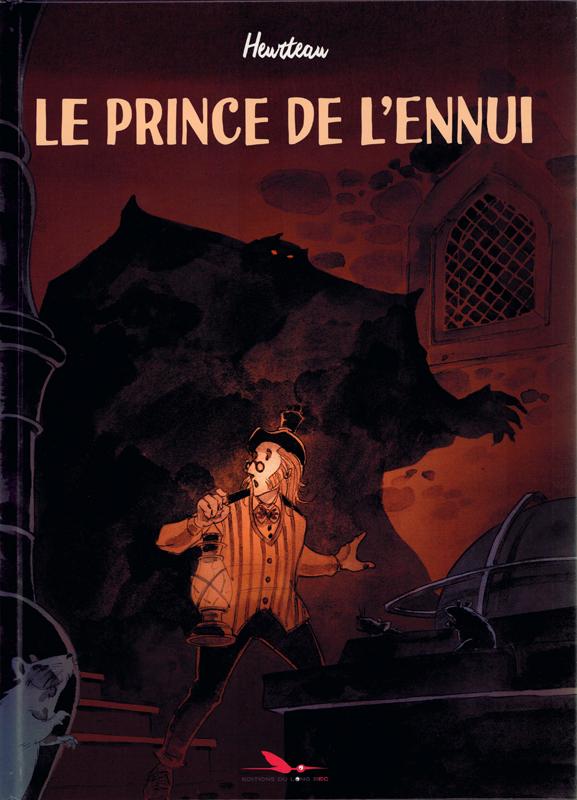 Le Prince de l'ennui, bd chez Les éditions du Long Bec de Heurteau