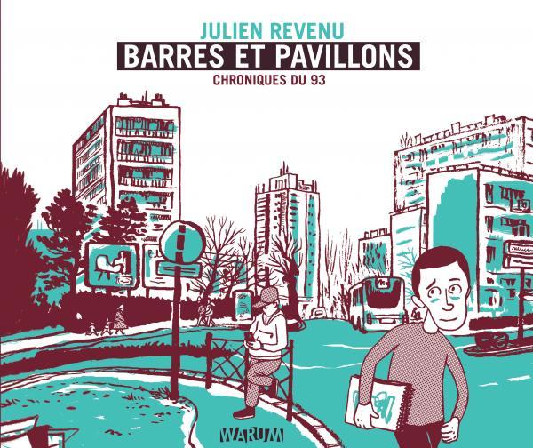 Barres et pavillons : Chroniques du 93 (0), bd chez Warum de Revenu