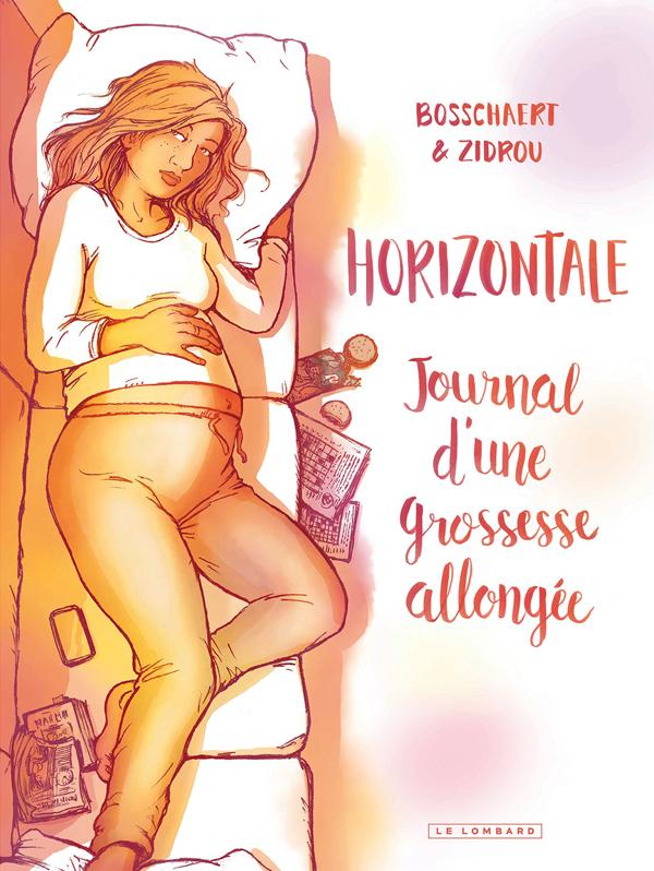 Horizontale, bd chez Le Lombard de Zidrou, Bosschaert, Swolfs