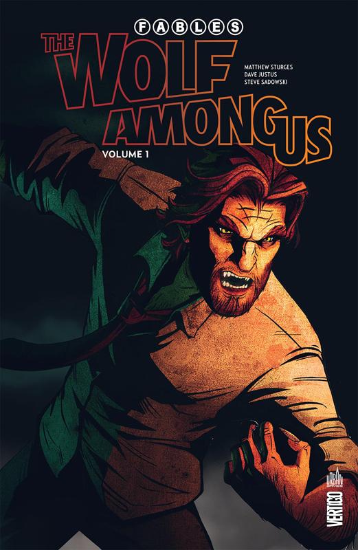 Fables: The wolf among us T1 : Volume 1 (0), comics chez Urban Comics de Justus, Sturges, Moore, Sadowski, Nguyen, Pepoy, McManus, Mitten, Loughridge, Zullo