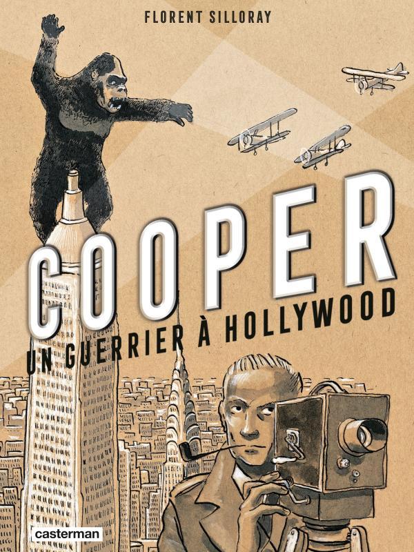 Cooper, un guerrier à Hollywood, bd chez Casterman de Silloray