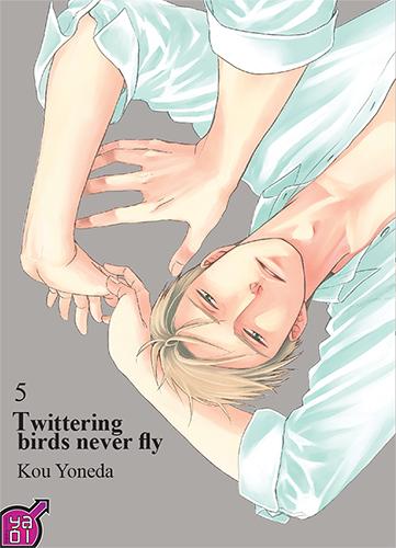 Twittering birds never fly T5, manga chez Taïfu comics de Yoneda
