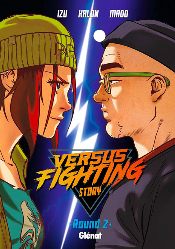 Versus fighting story T2, manga chez Glénat de Izu, Madd, Kalon