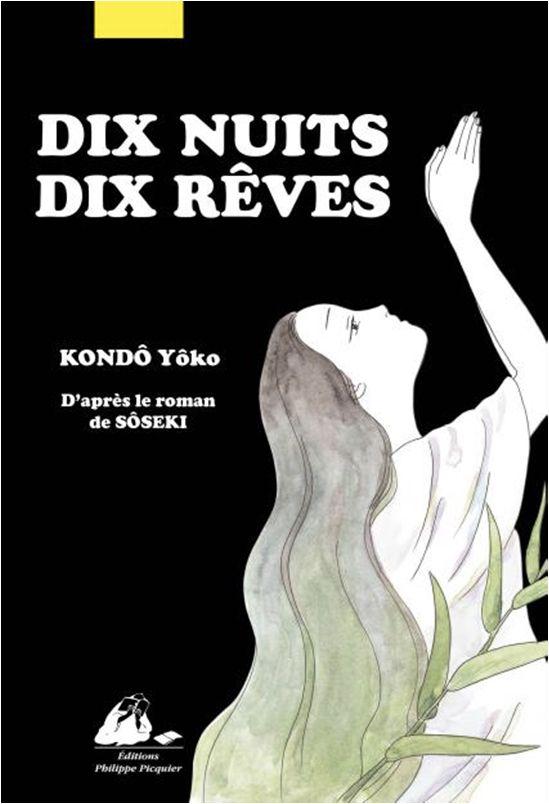 Dix nuits dix rêves, manga chez Philippe Picquier de Sôseki, Kondô