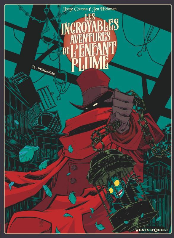 Les Incroyables aventures de l'enfant plume T3 : Prisonnier (0), bd chez Glénat de Corona, Hickman