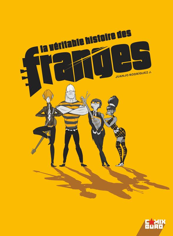 La Véritable histoire des Franges, bd chez Glénat de Rodriguez