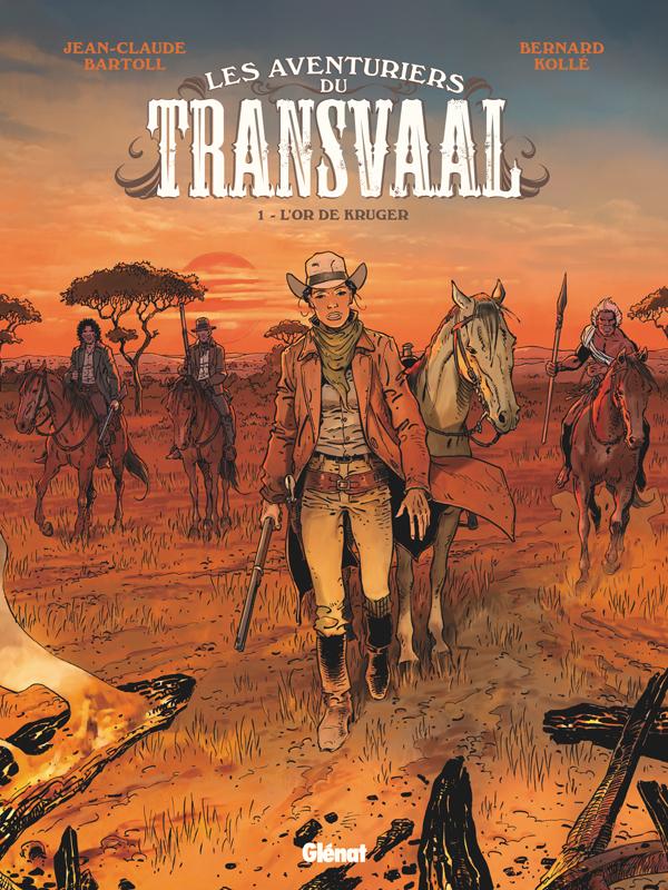 Les Aventuriers du Transvaal T1 : L'Or de Kruger (0), bd chez Glénat de Bartoll, Kölle, Davidenko