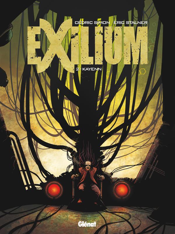 Exilium T2 : Kayenn (0), bd chez Glénat de Stalner, Simon, Fantini