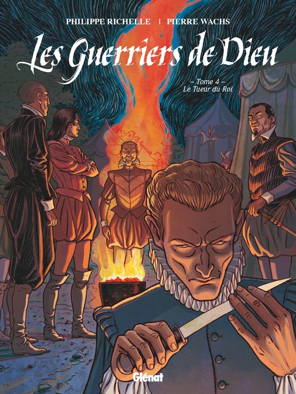 Les Guerriers de Dieu T4 : Le Tueur du Roi (0), bd chez Glénat de Richelle, Wachs, Osuch