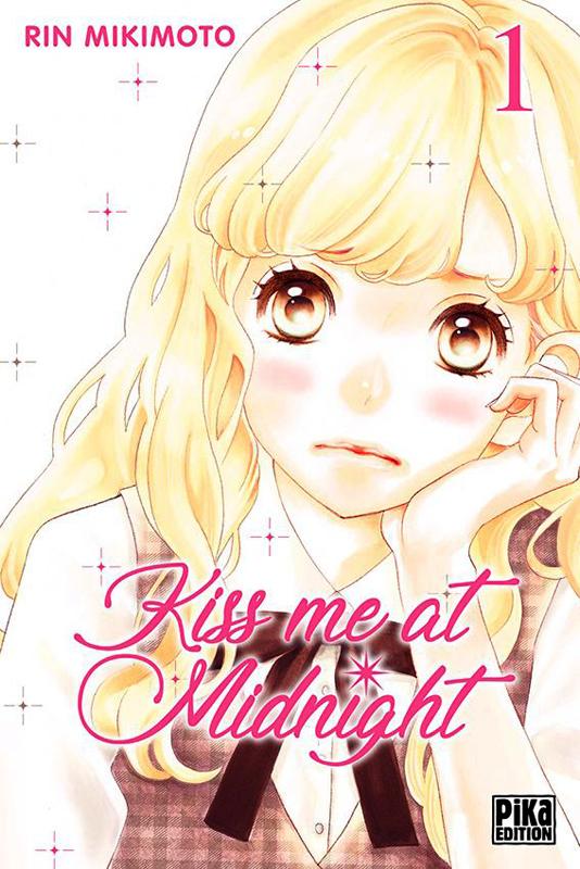 Kiss me at midnight T1, manga chez Pika de Mikimoto