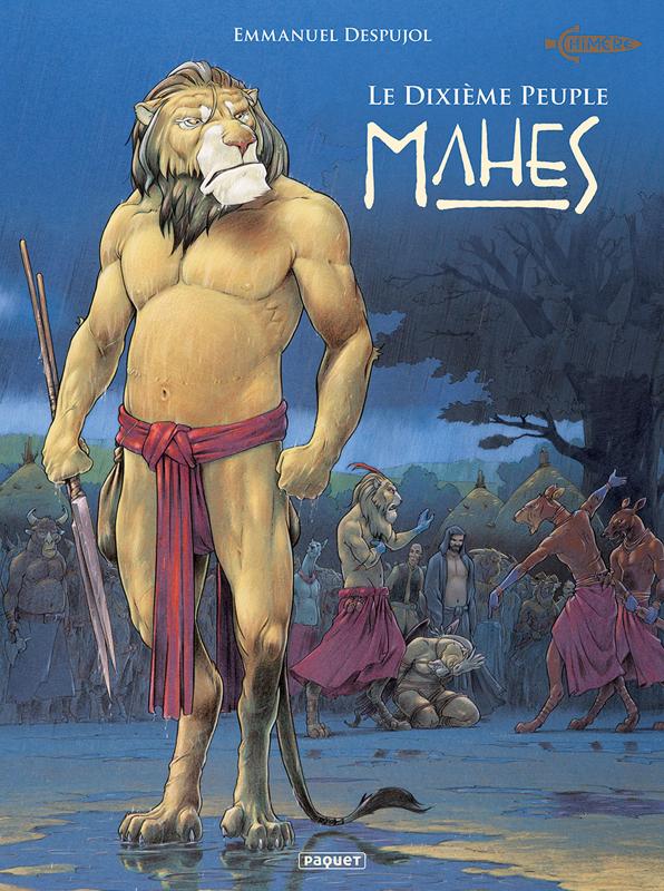Le Dixième peuple T4 : Mahes (0), bd chez Paquet de Despujol