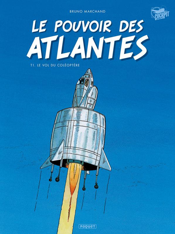 Le Pouvoir des atlantes T1 : Le vol du coléoptère (0), bd chez Paquet de Marchand