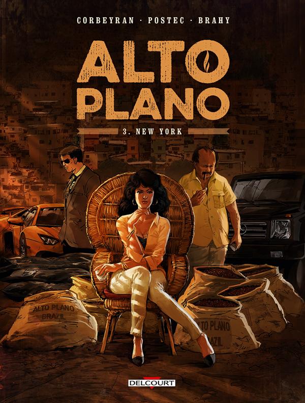 Alto Plano T3 : New York (0), bd chez Delcourt de Postec, Corbeyran, Brahy, Saint Blancat