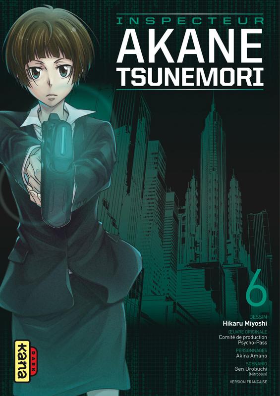 Psycho-pass Inspecteur Akane Tsunemori T6, manga chez Kana de Urobochi, Miyoshi