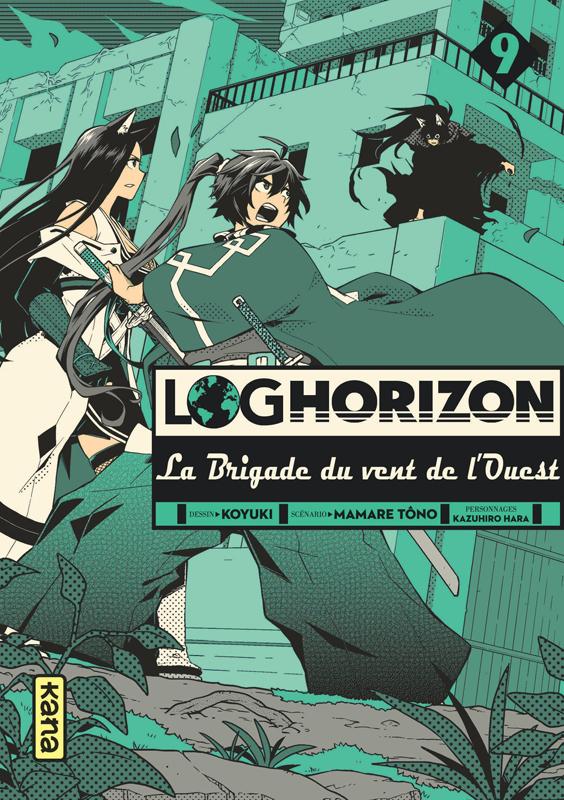 Log Horizon - La brigade du vent de l'ouest  T9, manga chez Kana de Tono