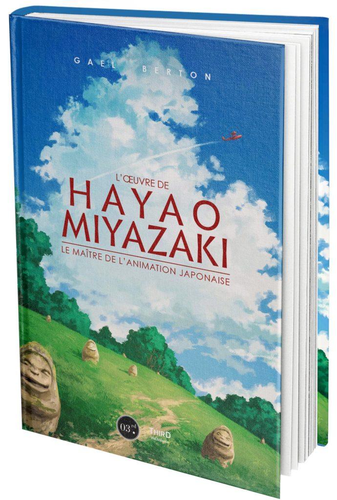 L'Oeuvre De Hayao Miyazaki : Le maitre de l'animation japonaise (0), manga chez Third Editions de Berton