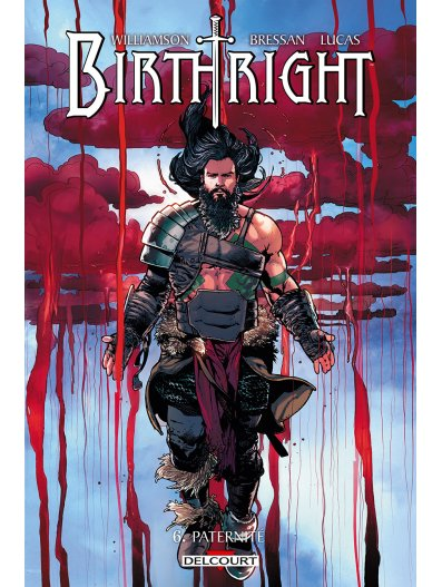 Birthright T6 : Paternité (0), comics chez Delcourt de Williamson, Bressan, Lucas