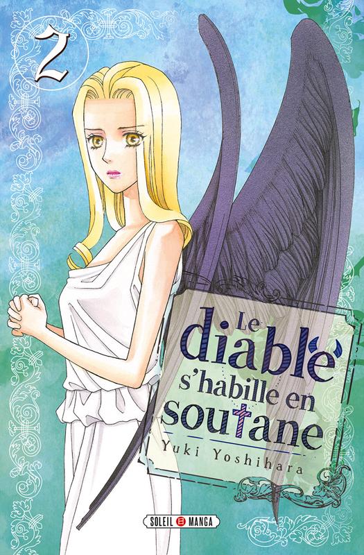 Le diable s'habille en soutane T2, manga chez Soleil de Yoshihara