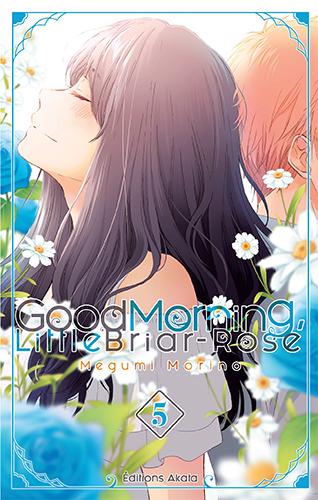 Good morning little briar-rose T5, manga chez Akata de Morino