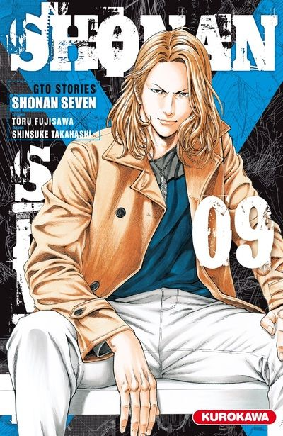 Shonan Seven - GTO Stories T9, manga chez Kurokawa de Fujisawa, Takahashi