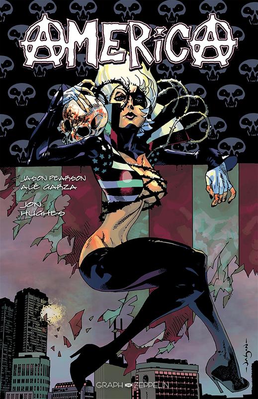 America T1, comics chez Graph Zeppelin de Hughes, Garza, Pearson