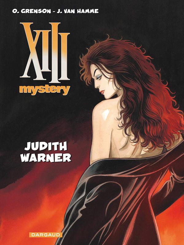 XIII Mystery T13 : Judith Warner (0), bd chez Dargaud de Van Hamme, Grenson