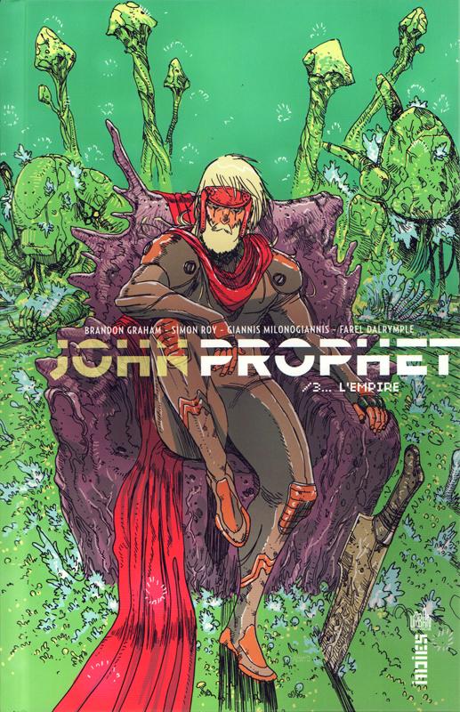 John Prophet T3 : L'empire (0), comics chez Urban Comics de Wimberly, Lentz, Milonogiannis, Roy, McGhee, Graham, Bergin III, Sheean, Duke, Dalrymple, Lanz, Rugg, Stokoe, Barlow, Ward, Bertrand, Penalta, Conley, Lando, Liefeld, Ackins, Baldus, Parkinson-Morgan, Taylor, Baudoin, Clare, Davey, Pollard, Visel