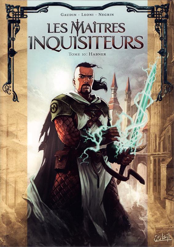 Les Maîtres inquisiteurs – Saison 2, T10 : Habner (0), bd chez Soleil de Gaudin, Negrin, Léoni, Digikore studio