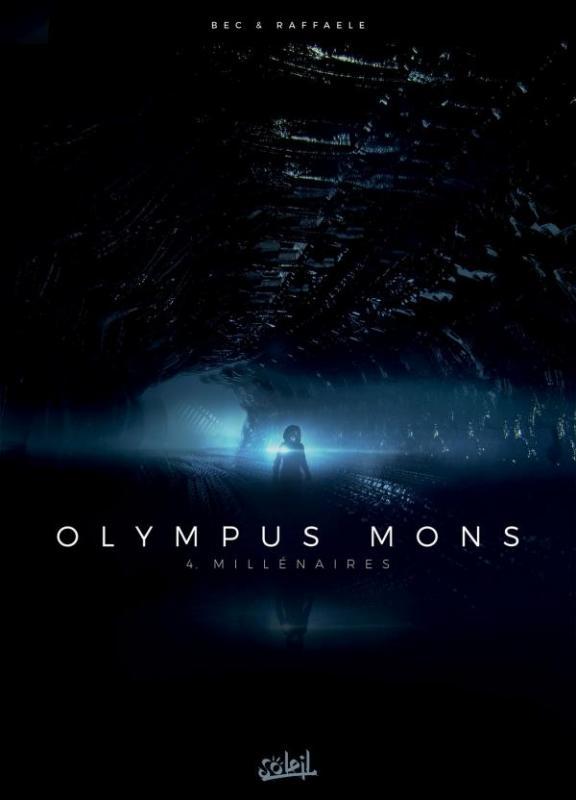 Olympus Mons T4 : Millénaires (0), bd chez Soleil de Bec, Raffaele, Digikore studio, Loyvet