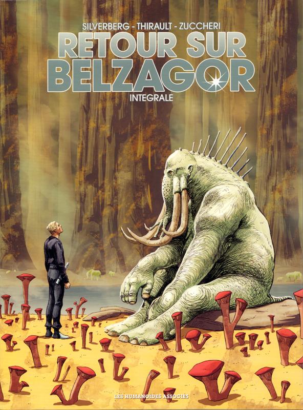 Retour sur Belzagor, bd chez Les Humanoïdes Associés de Thirault, Silverberg, Zuccheri