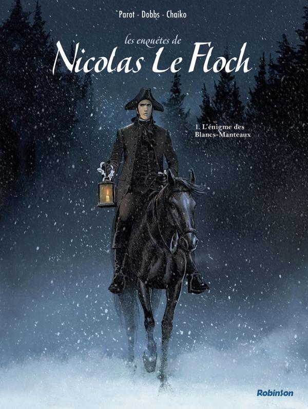 Nicolas le Floch T1 : L'énigme des Blancs-Manteaux (0), bd chez Robinson de Parot, Dobbs, Chaiko