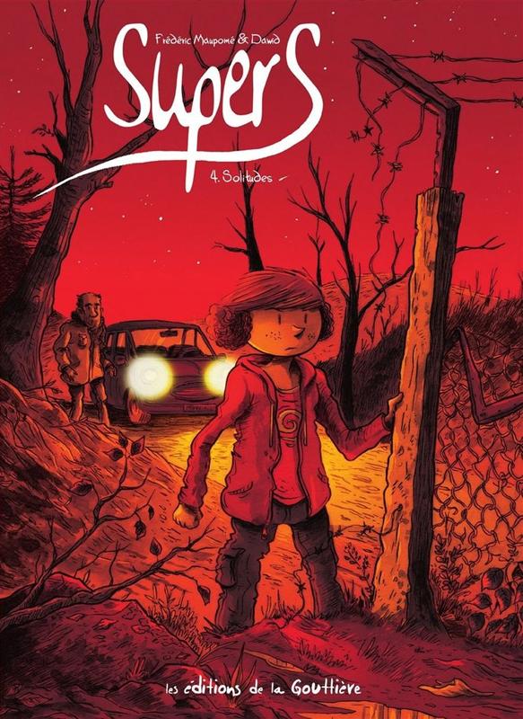 Supers T4 : Solitudes (0), bd chez Editions de la Gouttière de Maupomé, Dawid