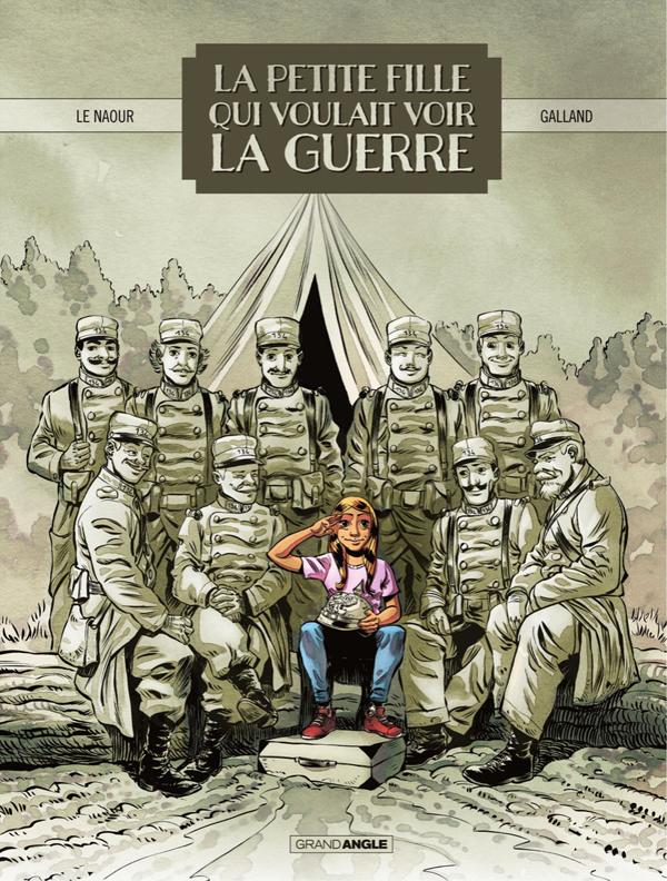 La Petite fille qui voulait voir la guerre, bd chez Bamboo de Le Naour, Galland, Cordurié, Poli Rivière