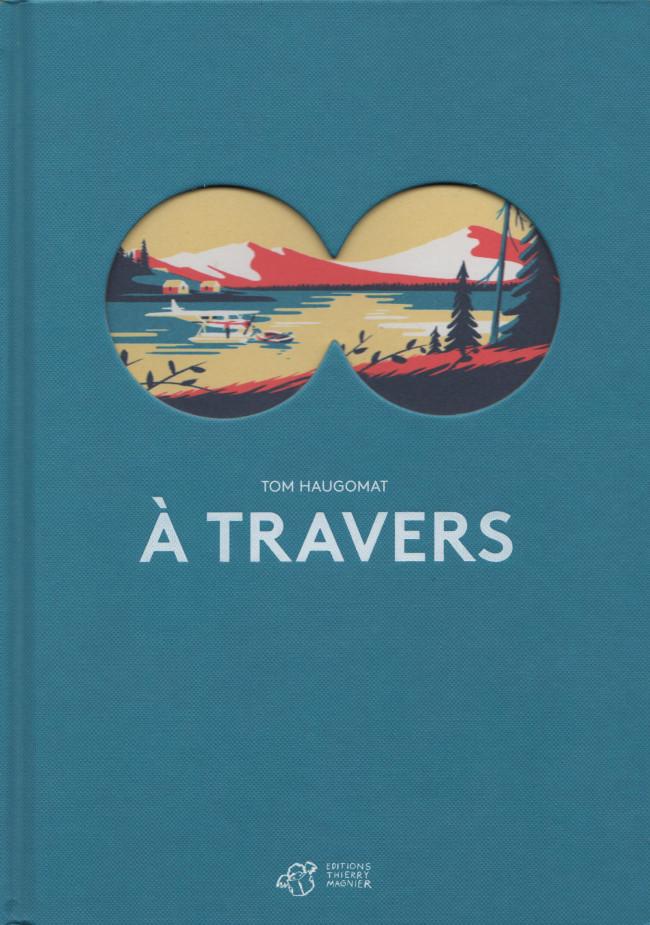 A travers, bd chez Thierry Magnier de Haugomat