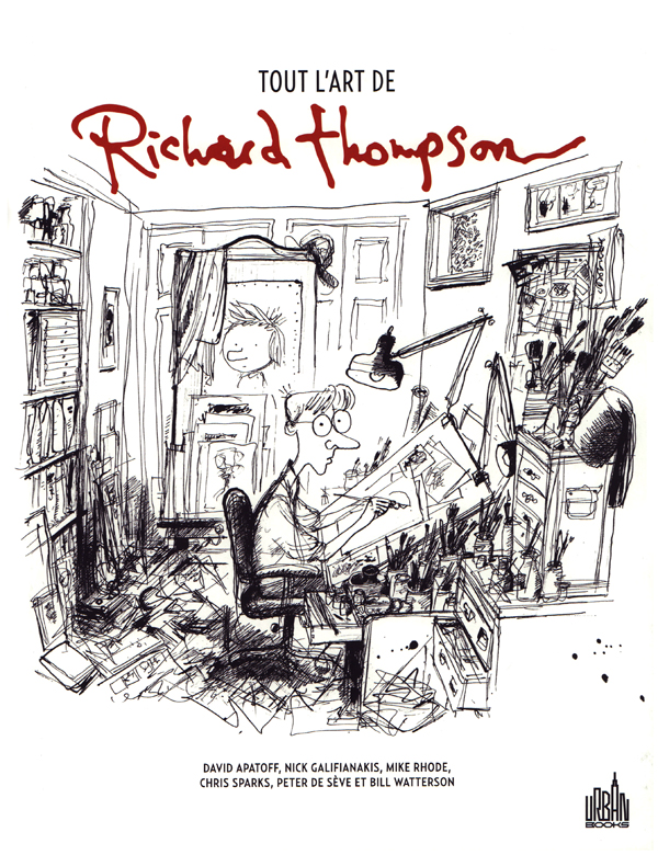 Tout l'art de Richard Thompson : Tout l'art de Richard Thompson (0), comics chez Urban Comics de Apatoff, Rhode, Galifianakis, Watterson, Sparks, Thompson
