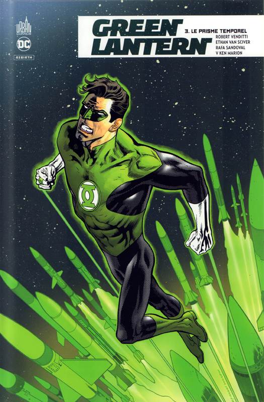 Green Lantern Rebirth T3 : Le prisme temporel (0), comics chez Urban Comics de Venditti, Van sciver, Marion, Sandoval, Sollazzo, Morey, Wright, Nowlan